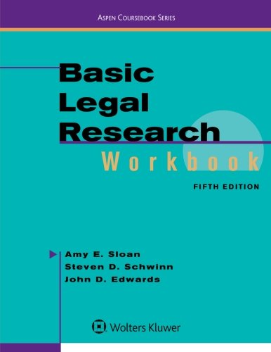 Basic Legal Research Workbook (Aspen Coursebook)
