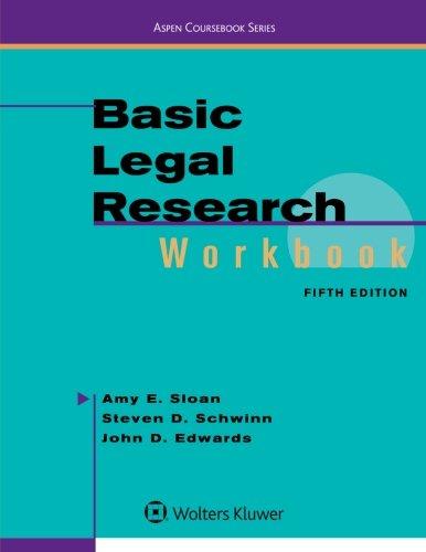 Basic Legal Research Workbook (Aspen Coursebook) PDF