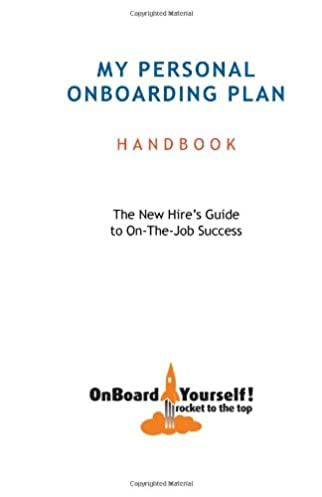 my personal onboarding plan the new hire s guide to on the job rh amazon com New Hire Checklist New Hire Information Sheet