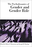 img - for The Psychodynamics of Gender and Gender Role (Empirical Studies of Psychoanalytic Theories) book / textbook / text book