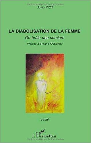 Meilleures ventes gratuites La diabolisation de la femme : On brûle une sorcière in French ePub by Alain Piot