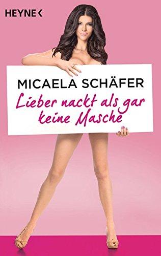 Schäfer kostenlos micaela nackt Micaela Schäfer