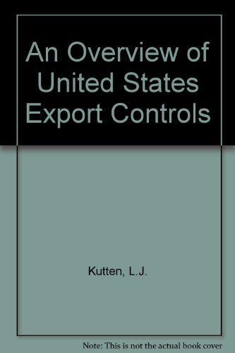 An Overview of United States Export Controls