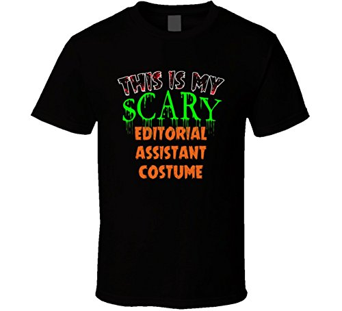 This is My Scary Editorial Assistant Halloween Funny Custom Job T Shirt M Black -