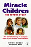 Miracle Children, Duncan Dyason and Clive Price, 0340721847
