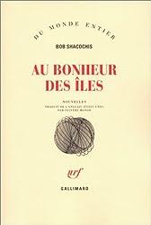 Au bonheur des iles (French Edition)