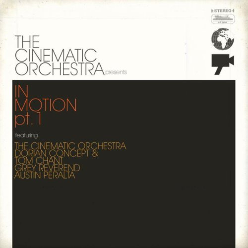 The Cinematic Orchestra present In Motion #1 (The Cinematic Orchestra Arrival Of The Birds)