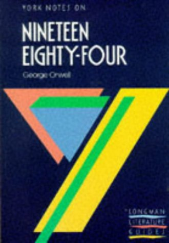 Nineteen Eighty-Four (York Notes)
