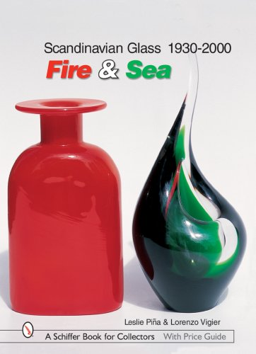 Scandinavian Glass 1930-2000: Fire & Sea (Schiffer Book for Collectors (Hardcover)) by Brand: Schiffer Publishing