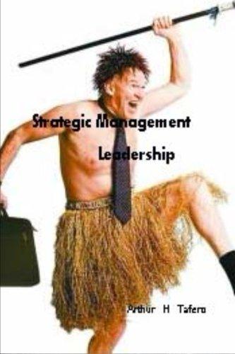 Strategic Management Leadership: comprend des plans de lecons (French Edition)