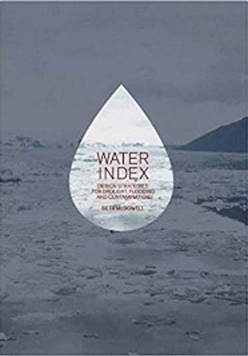 Water Index: Design Strategies for Drought, Flooding and (Design Index)