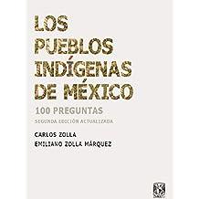 Los pueblos indígenas de México: 100 preguntas