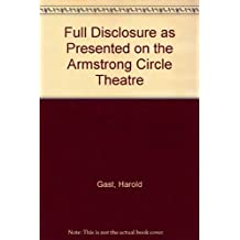 Full Disclosure as Presented on the Armstrong Circle Theatre
