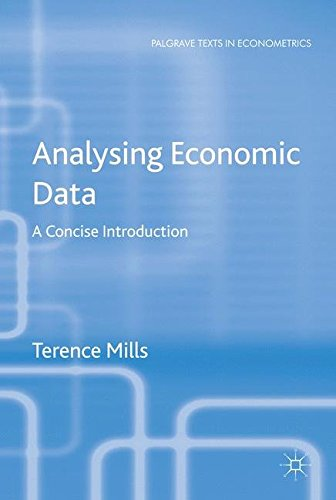 Analysing Economic Data: A Concise Introduction (Palgrave Texts in Econometrics)