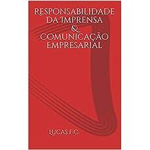 Responsabilidade da Imprensa & Comunicação Empresarial (Portuguese Edition)