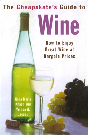 The Cheapskate's Guide To Wine: How to Enjoy Great Wine at Bargain - Outlets At Citadel