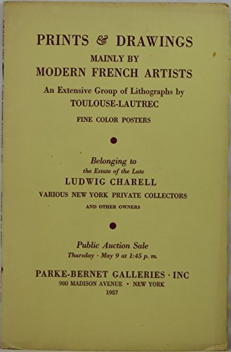 (Prints & Drawings Mainly by Modern French Artists, An Extensive Group of Lithographs by Toulouse-Lautrec, Fine Color Posters, Belonging to the Estate of the Late Ludwig Charell, et al, May 9, 1957)