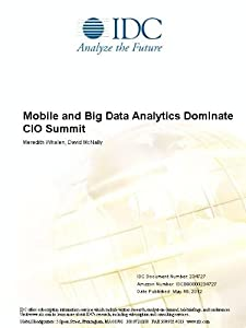 Mobile and Big Data Analytics Dominate CIO Summit Meredith Whalen and David McNally