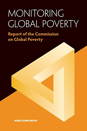 Monitoring Global Poverty: Report of the Commission on Global Poverty