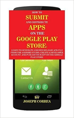 Amazon.com: How To Submit And Distribute Apps On The Google ...