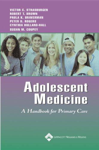 Adolescent Medicine: A Handbook for Primary Care