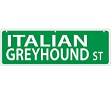 Imagine This Italian Greyhound Street Sign
