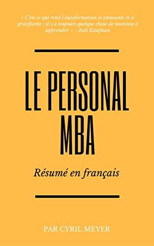 Le Personal MBA : Résumé En Français French Edition