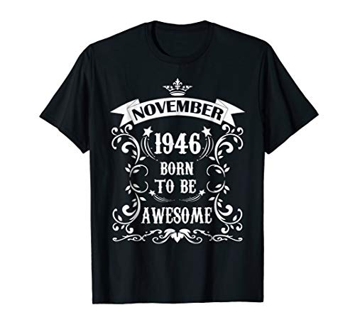 November 1946 Birthday T-shirt Born to be Awesome
