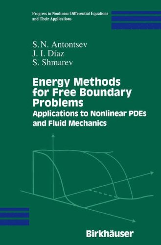 Energy Methods for Free Boundary Problems: Applications to Nonlinear PDEs and Fluid Mechanics (Progress in Nonlinear Dif
