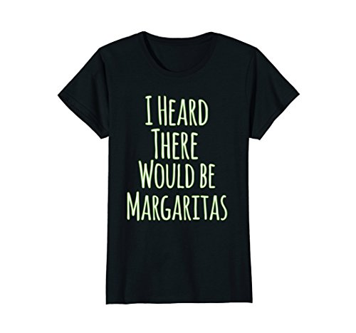 Womens I Heard There Would Be Margaritas Funny T-Shirt XL - Shop Creek Cherry
