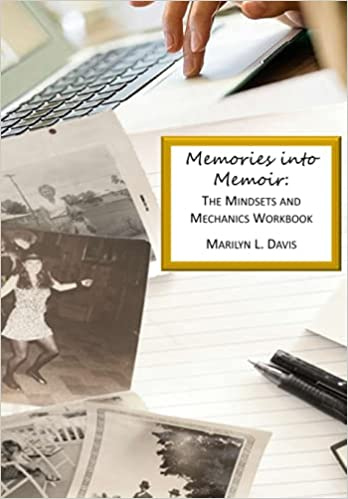 Book cover image for Memories into Memoir: The Mindsets and Mechanics Workbook Paperback – Large Print