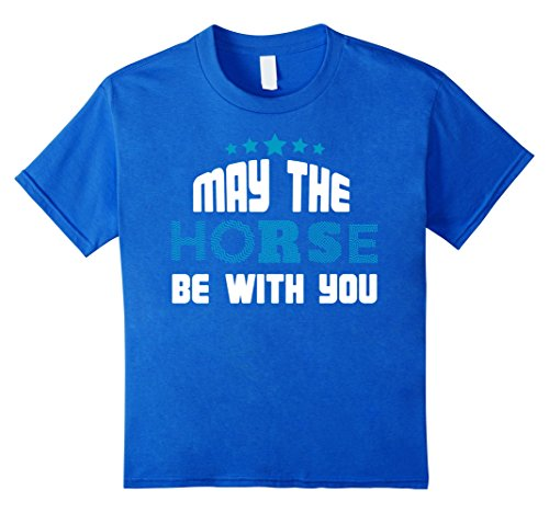 Kids MAY THE HORSE BE WITH YOU T-shirt 6 Royal Blue