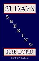 21 Days Seeking the Lord (21 Days Series)