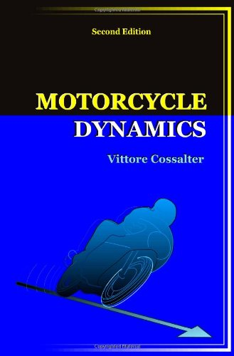 Motorcycle Dynamics (Second Edition) (Design Motorcycle)