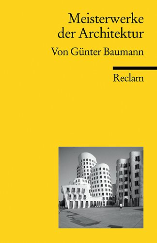 Meisterwerke der Architektur (Reclams Universal-Bibliothek)