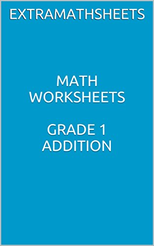 MATH WORKSHEETS GRADE 1 ADDITION