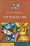 No Place Like and Other Short Stories by Southern African Women Writers 9780864864062