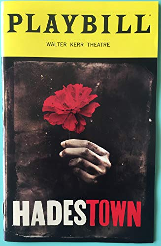 Brand New Opening Night Color Playbill from Hadestown at the Walter Kerr Theatre starring Reeve Carney Eva Noblezada Patrick Page Amber Gray André De Shields Music and Lyrics by Anaïs Mitchell