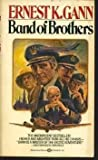 Band of Brothers, Ernest K. Gann, 0345258495