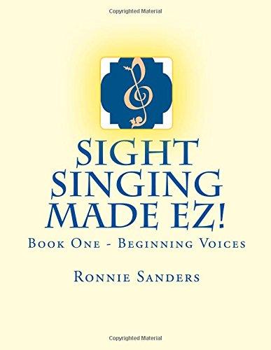 Read Online Sight Singing Made EZ Book 1 (Volume 1) pdf epub