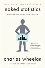 "A New York Times bestseller ""Brilliant, funny…the best math teacher you never had."" ―San Francisco Chronicle              Once considered tedious, the field of statistics is rapidly evolving into a discipline Hal Varian, chief..."