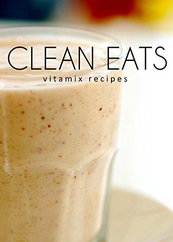 vitamix-recipes-clean-eats