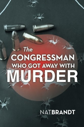 The Congressman Who Got Away with Murder PDF