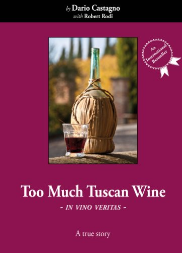 (Too Much Tuscan Wine)