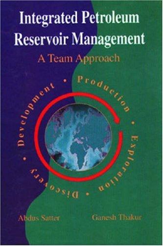 Integrated Petroleum Reservoir Management: A Team (Control Tech Team Issue)