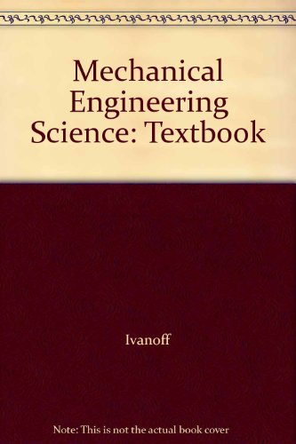 Mechanical Engineering Science: Textbook