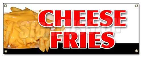 French Cheddar (CHEESE FRIES BANNER SIGN french fries bacon cheddar cheese ranch melted monterey)