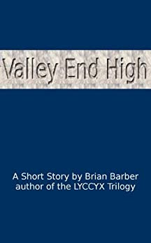 Valley End High by [Barber, Brian]