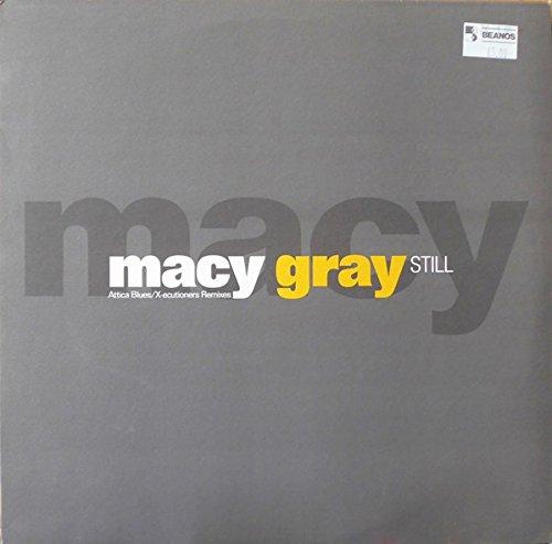 Still (Attica Blues/X-ecutioners Remixes) - Macy Gray 12