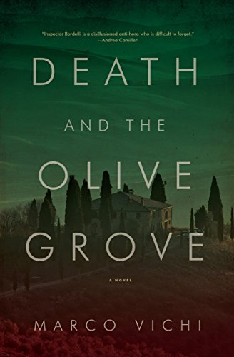 - Death and the Olive Grove (The Inspector Bordelli Mysteries Book 2)